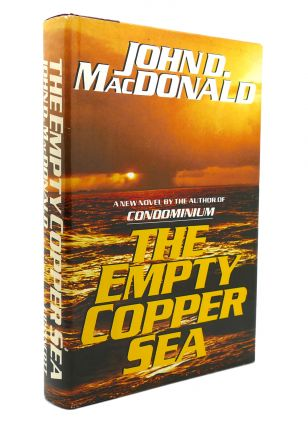 THE EMPTY COPPER SEA Travis McGee, Book 17. John D. MacDonald
