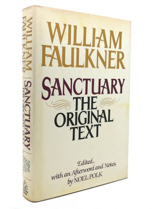 SANCTUARY The Original Text. William Faulkner