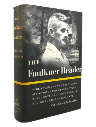 THE FAULKNER READER. William Faulkner