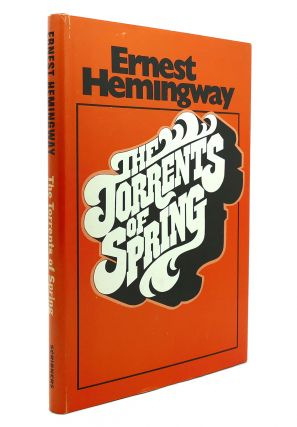 TORRENTS OF SPRING. Hemingway