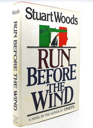 RUN BEFORE THE WIND. Stuart Woods