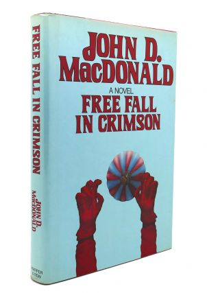 FREE FALL IN CRIMSON. John D. MacDonald