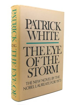 THE EYE OF THE STORM. Patrick White