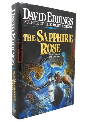 THE SAPPHIRE ROSE Book 3 of the Elenium. David Eddings