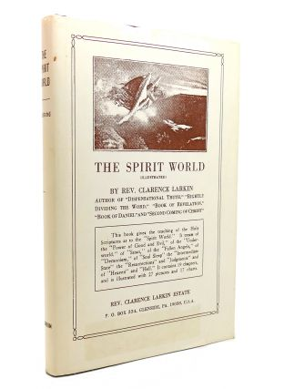 THE SPIRIT WORLD. Clarence Larkin