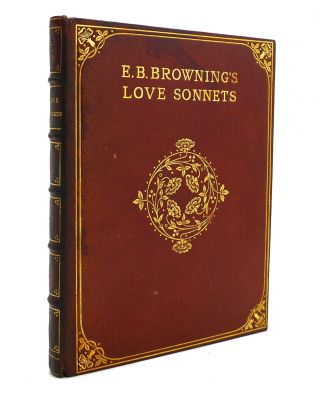 E. B. BROWNING'S SONNETS FROM THE PORTUGUESE. E. B. Browning
