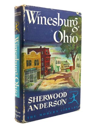 WINESBURG, OHIO Modern Library, No. 104. Sherwood Anderson