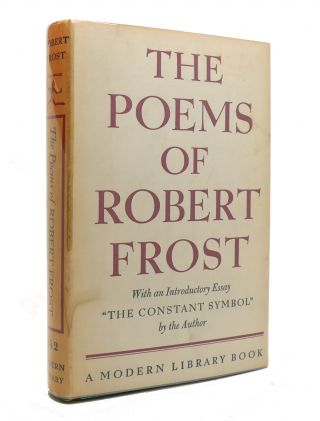 THE POEMS OF ROBERT FROST Modern Library No. 242. Robert Frost