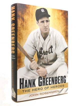 HANK GREENBERG The Hero of Heroes