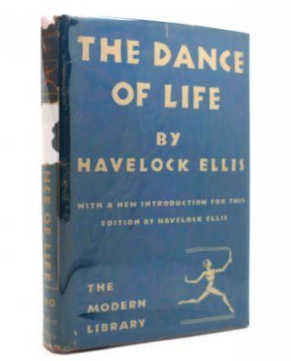 THE DANCE OF LIFE Modern Library No 40. Havelock Ellis