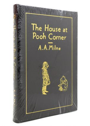 THE HOUSE AT POOH CORNER - WINNIE THE POOH Easton Press. A. A. Milne