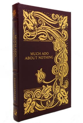 MUCH ADO ABOUT NOTHING Easton Press