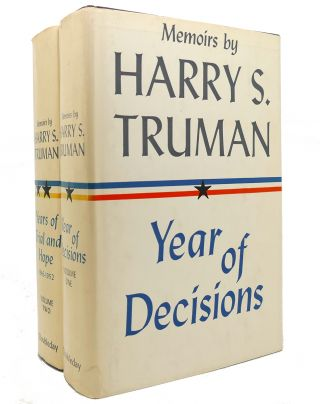 MEMOIRS BY HARRY S. TRUMAN Year of Decisions, Years of Trial and Hope 1946-1952
