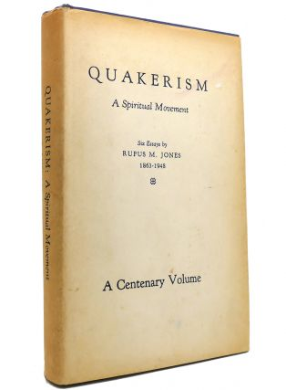 QUAKERISM A Spiritual Movement