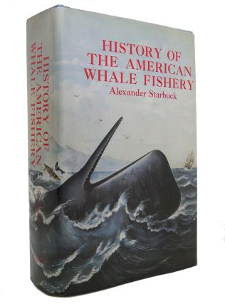 HISTORY OF THE AMERICAN WHALE FISHERY