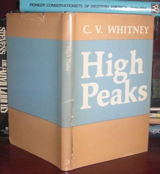 HIGH PEAKS Signed 1st. C. V. Whitney
