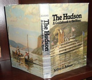 HUDSON A Guidebook to the River