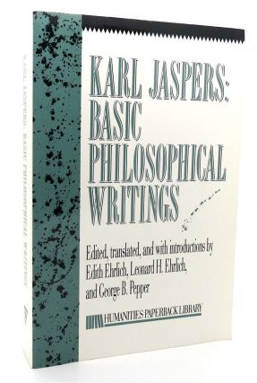 BASIC PHILOSOPHICAL WRITINGS: SELECTIONS