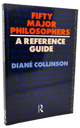 FIFTY MAJOR PHILOSOPHERS A Reference Guide