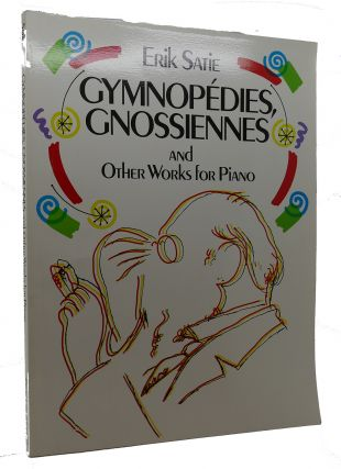 GYMNOPÉDIES, GNOSSIENNES AND OTHER WORKS FOR PIANO