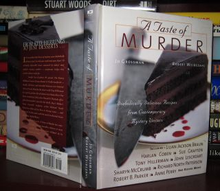 A TASTE OF MURDER : Diabolically Delicious Recipes from Contemporary Mystery Writers