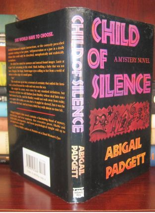 CHILD OF SILENCE. Abigail Padgett