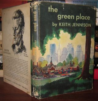 THE GREEN PLACE Signed 1st. Keith Jennison