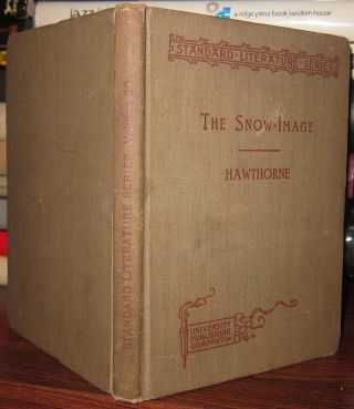 THE SNOW IMAGE, And Other Twice-Told Tales