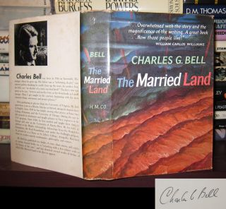 THE MARRIED LAND Signed 1st. Charles G. Bell