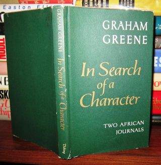IN SEARCH OF A CHARACTER Two African Journals
