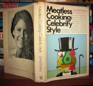 MEATLESS COOKING Celebrity Style. Janet Barkas