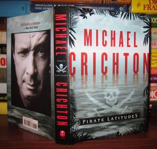 PIRATE LATITUDE. Michael Crichton