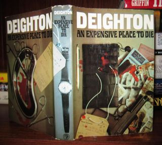 AN EXPENSIVE PLACE TO DIE. Len Deighton