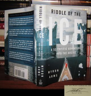 RIDDLE OF THE ICE Signed 1st. Myron Arms