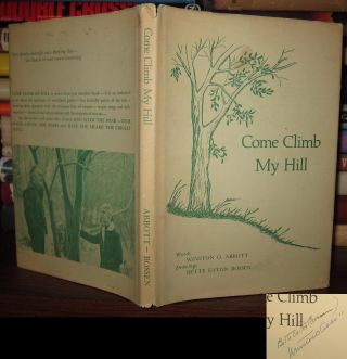 COME CLIMB MY HILL Signed 1st