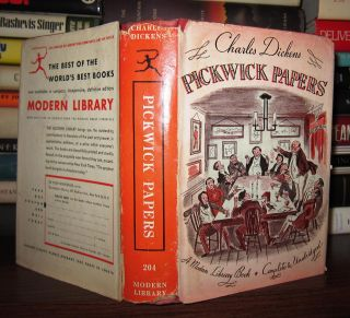 PICKWICK PAPERS / THE POSTHUMOUS PAPERS OF THE PICKWICK CLUB. Charles Dickens