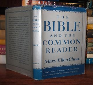 THE BIBLE AND THE COMMON READER. Mary Ellen Chase