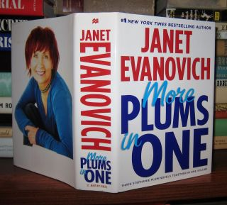 MORE PLUMS IN ONE Four to Score; High Five; Hot Six. Janet Evanovich