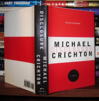 DISCLOSURE. Michael Crichton