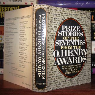 PRIZE STORIES OF THE SEVENTIES FROM THE O. HENRY AWARDS. William Abrahams