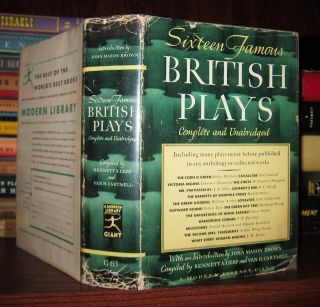 SIXTEEN FAMOUS BRITISH PLAYS. Bennett A. Cerf, Oscar Wilde Van H. Cartmell - Noel Coward, Emlyn...