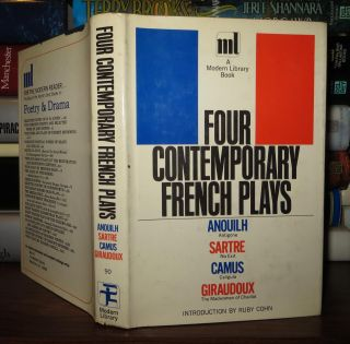 FOUR CONTEMPORARY FRENCH PLAYS. Jean Anouilh, Jean-Paul Sartre, Albert Camus, Jean Giraudoux