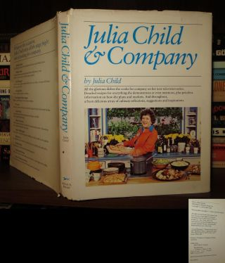 JULIA CHILD & COMPANY. Julia Child, E. S. Yntema, James Scherer