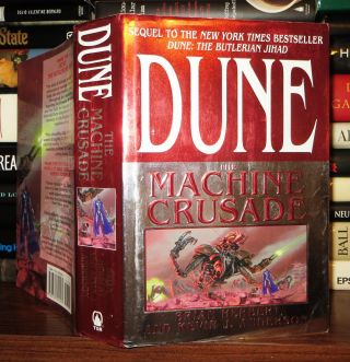 THE MACHINE CRUSADE Legends of Dune, Book 2