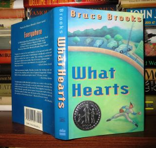 WHAT HEARTS. Bruce Brooks