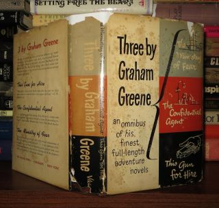 THREE BY GRAHAM GREENE Ministry of Fear, Confidential Agent, This Gun for Hire