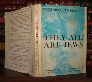 THEY ALL ARE JEWS. Mac Davis, Portraits E. E. Claridge