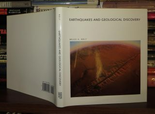 EARTHQUAKES AND GEOLOGICAL DISCOVERY A Scientific American Library. Bruce A. Bolt