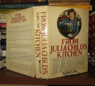 FROM JULIA CHILD'S KITCHEN. Julia Child