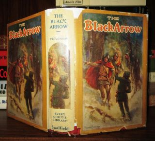 THE BLACK ARROW. Robert Louis - R. L. Stevenson